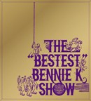 "THE ""BESTEST"" BENNIE K SHOW  (CD+DVD)"