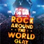 GLAY ROCK AROUND THE WORLD 2010-2011 LIVE IN SAITAMA SUPER ARENA -SPECIAL EDITION- (DVD)