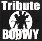BOOWY Tribute