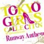TOKYO GIRLS COLLECTION 10th Anniversary Runway Anthem (初回限定盤)