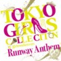 TOKYO GIRLS COLLECTION 10th Anniversary Runway Anthem (通常盤)